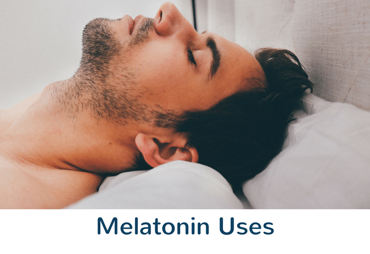 Melatonin Uses