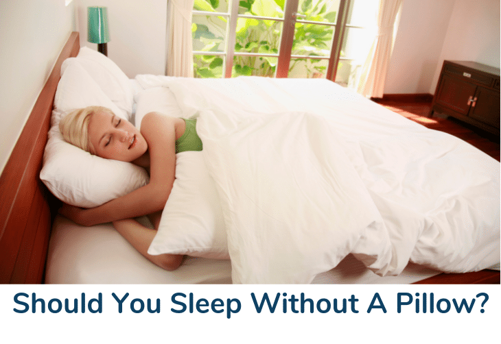 Should You Sleep Without A Pillow?