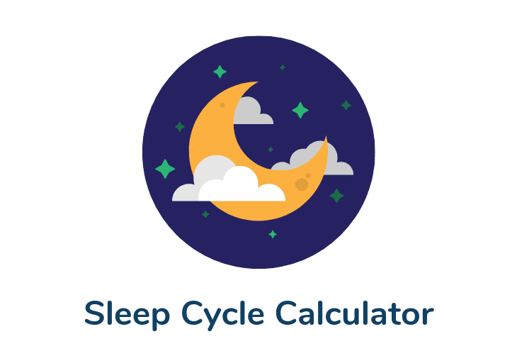 The Sleep Cycle Calculator: How Much Sleep Do You Need?