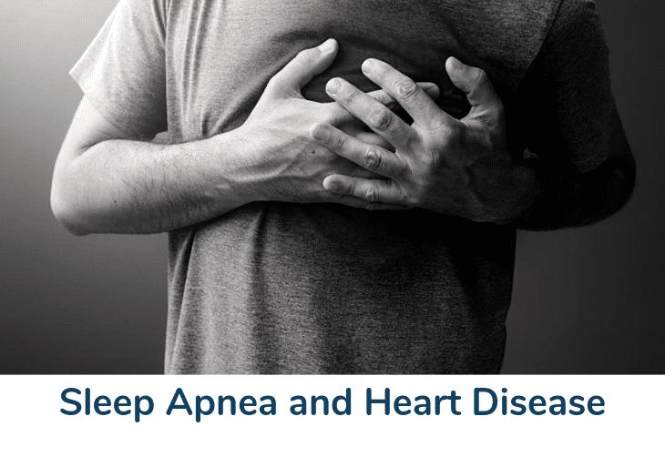 Sleep Apnea and Heart Disease, Stroke