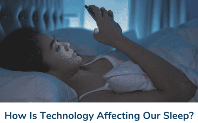 How Is Technology Affecting Our Sleep?